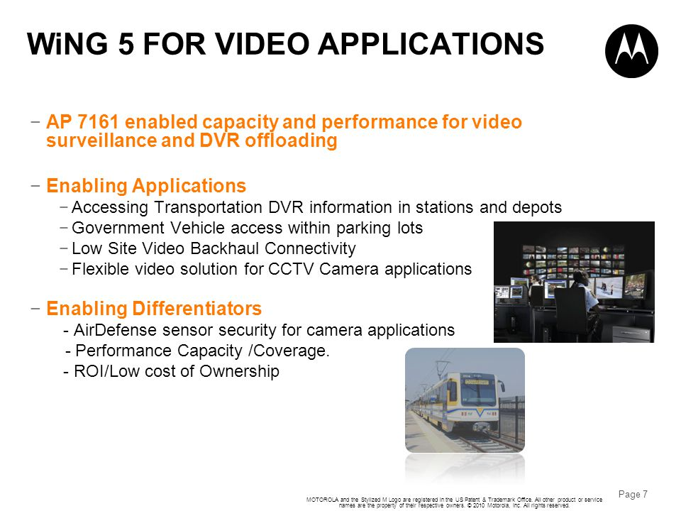 WiNG 5 FOR VIDEO APPLICATIONS