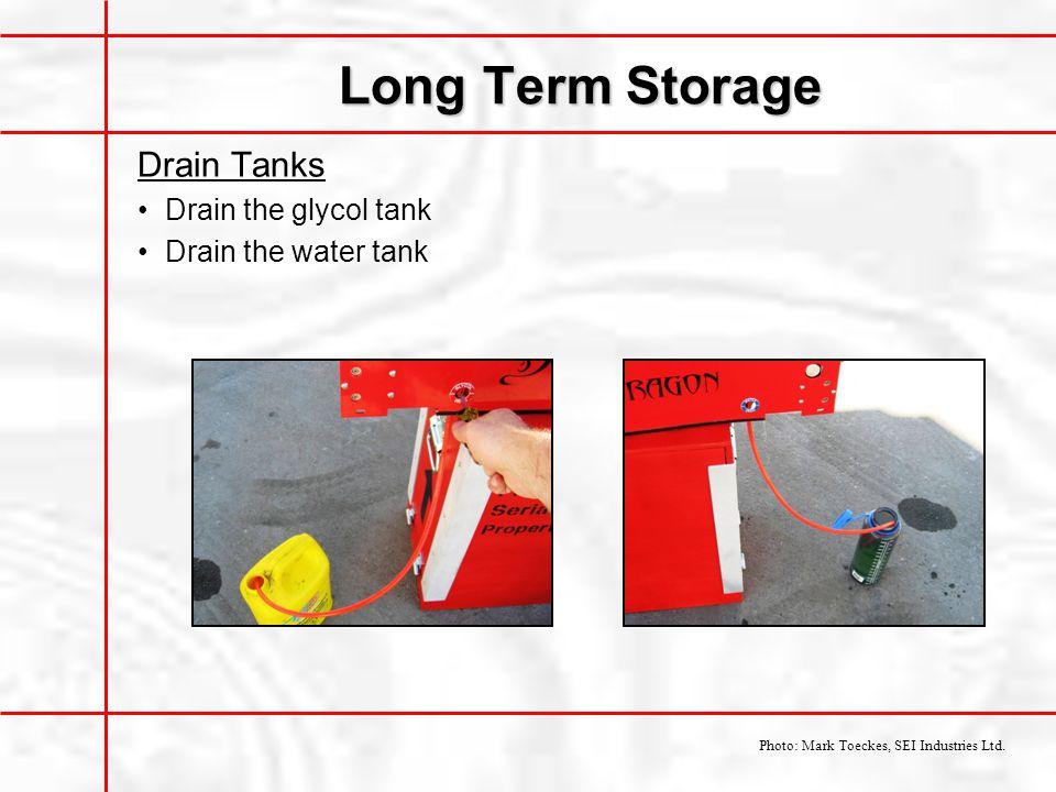 Long Term Storage Drain Tanks Drain the glycol tank