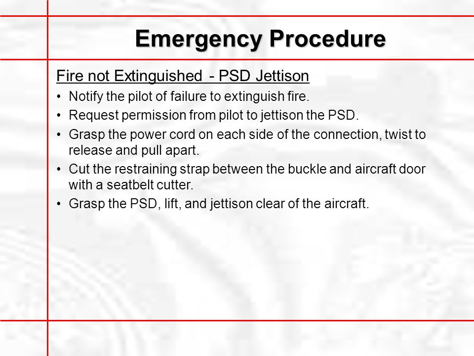 Emergency Procedure Fire not Extinguished - PSD Jettison