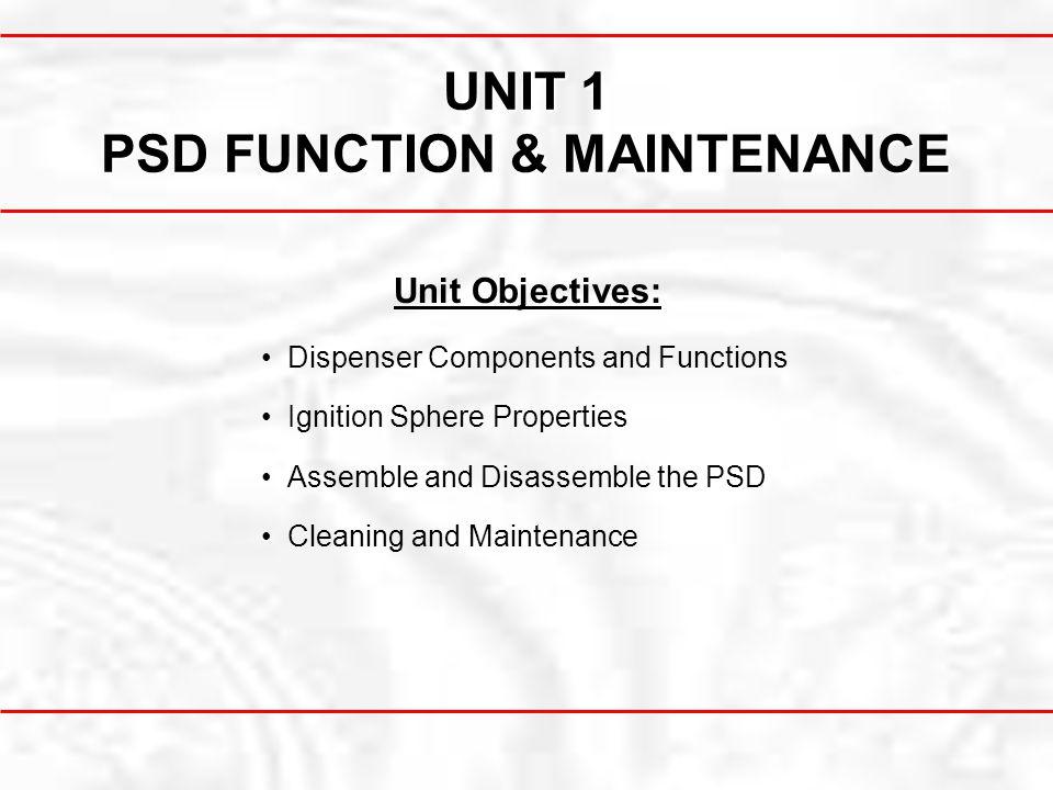 UNIT 1 PSD FUNCTION & MAINTENANCE