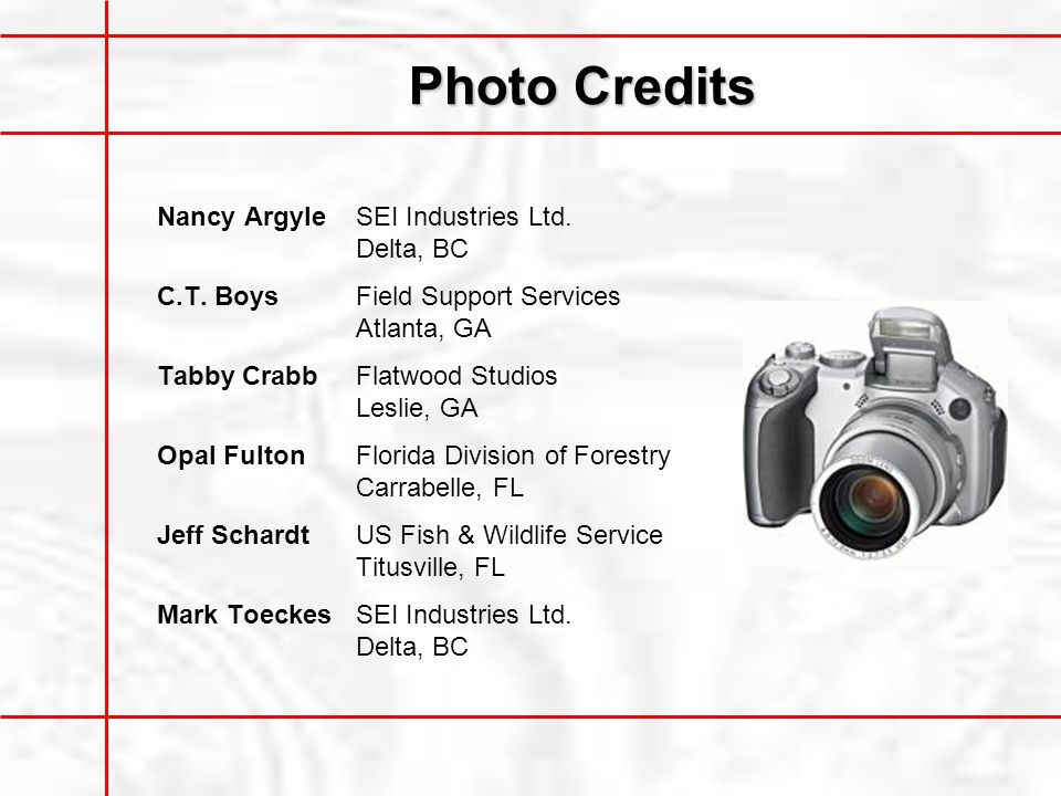 Photo Credits Nancy Argyle SEI Industries Ltd. Delta, BC