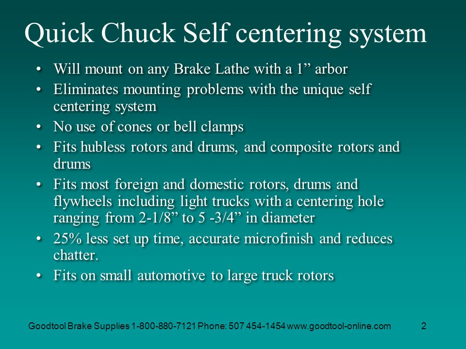 Quick Chuck Self centering system
