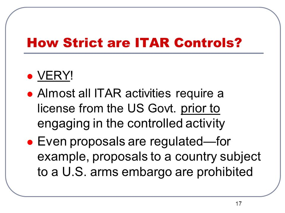 How Strict are ITAR Controls