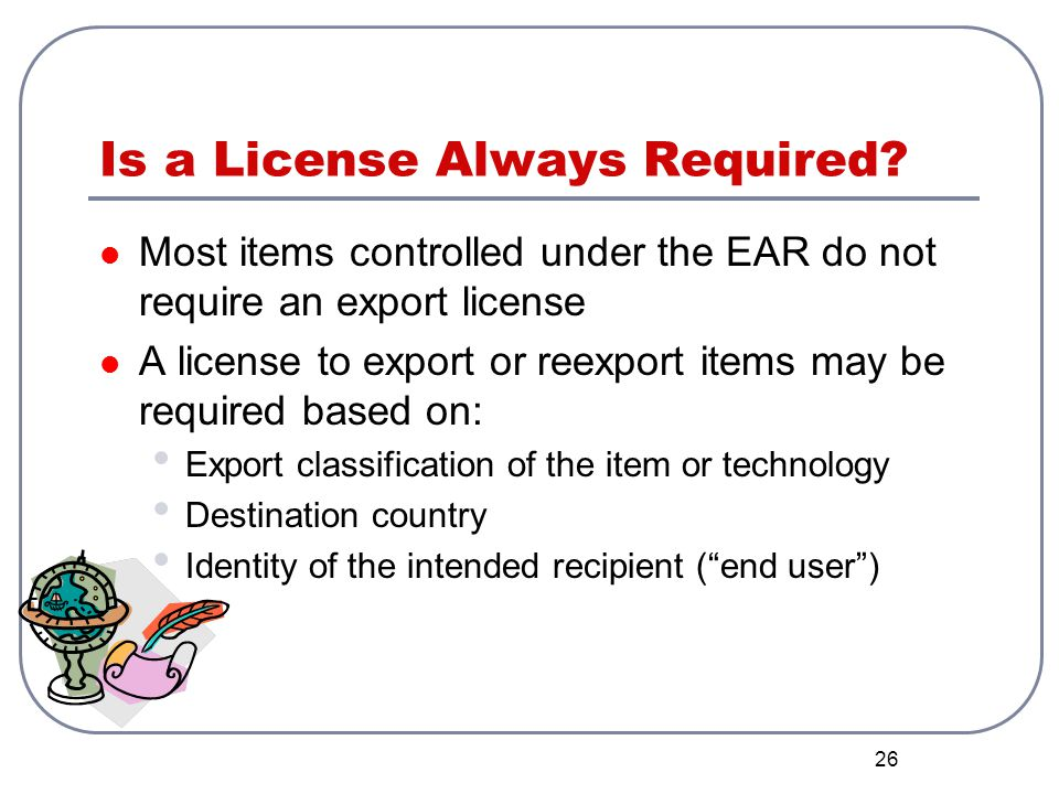 Is a License Always Required