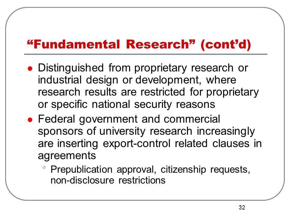 Fundamental Research (cont'd)