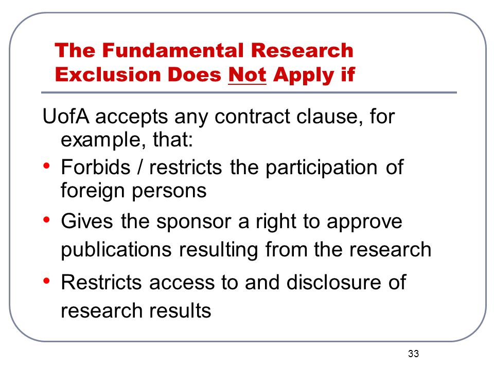 The Fundamental Research Exclusion Does Not Apply if