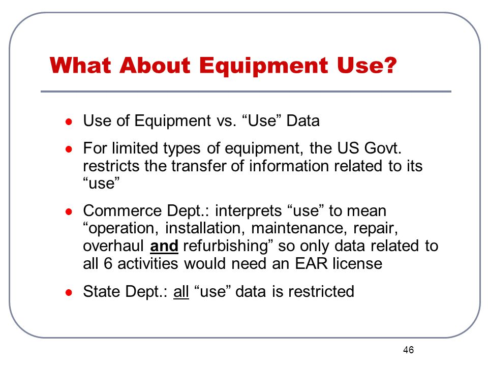 What About Equipment Use