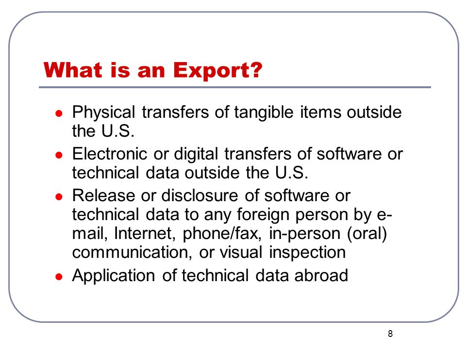 What is an Export Physical transfers of tangible items outside the U.S.