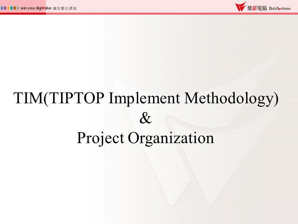 TIM(TIPTOP Implement Methodology) &