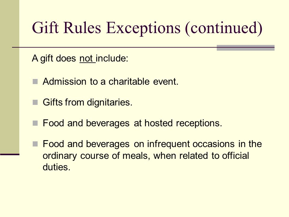 Gift Rules Exceptions (continued)