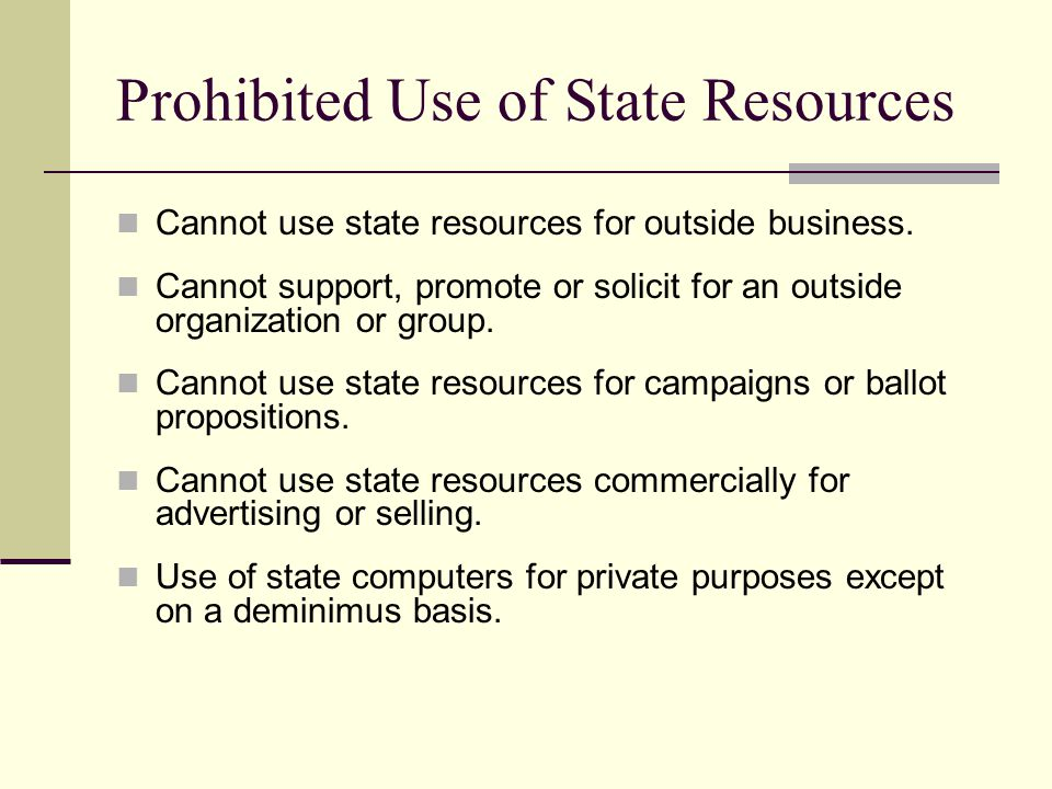 Prohibited Use of State Resources