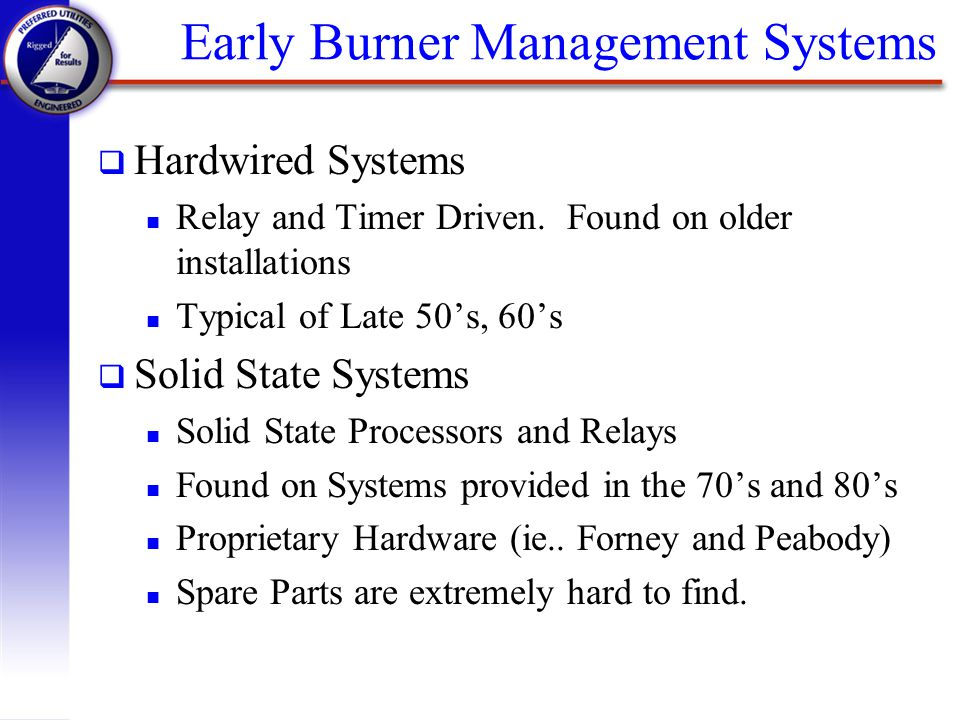 Early Burner Management Systems