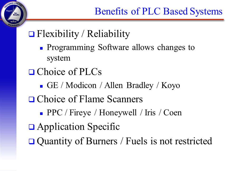 Benefits of PLC Based Systems