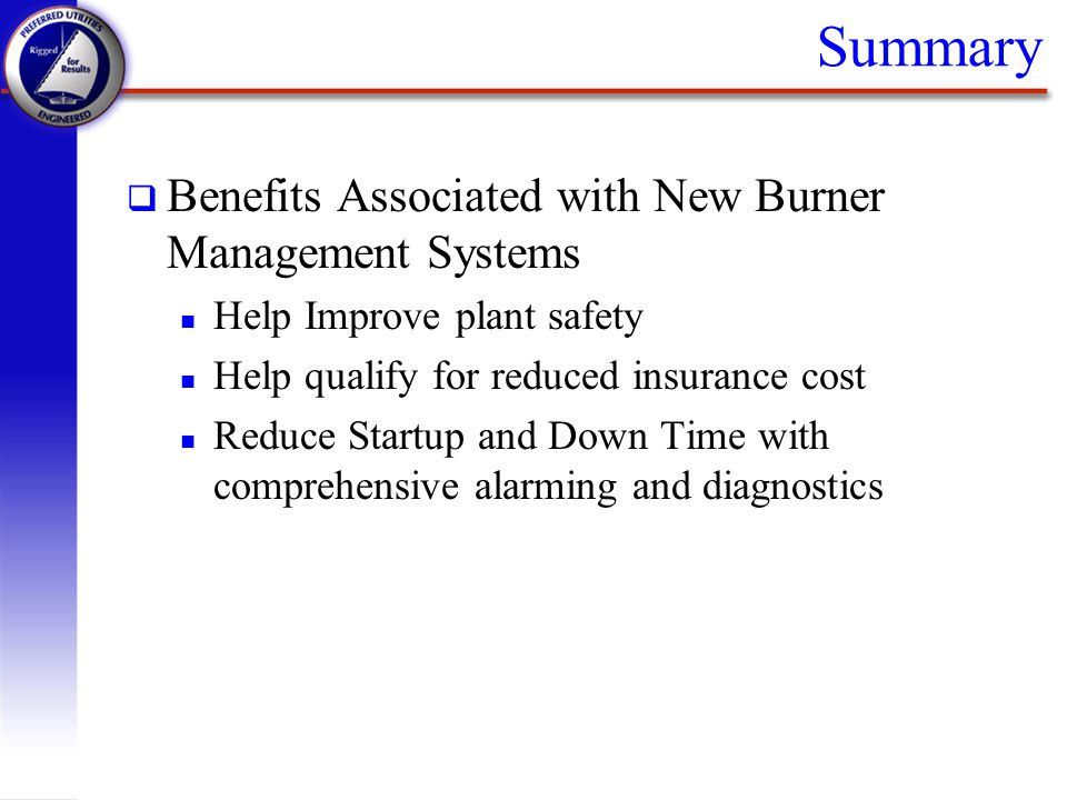 Summary Benefits Associated with New Burner Management Systems