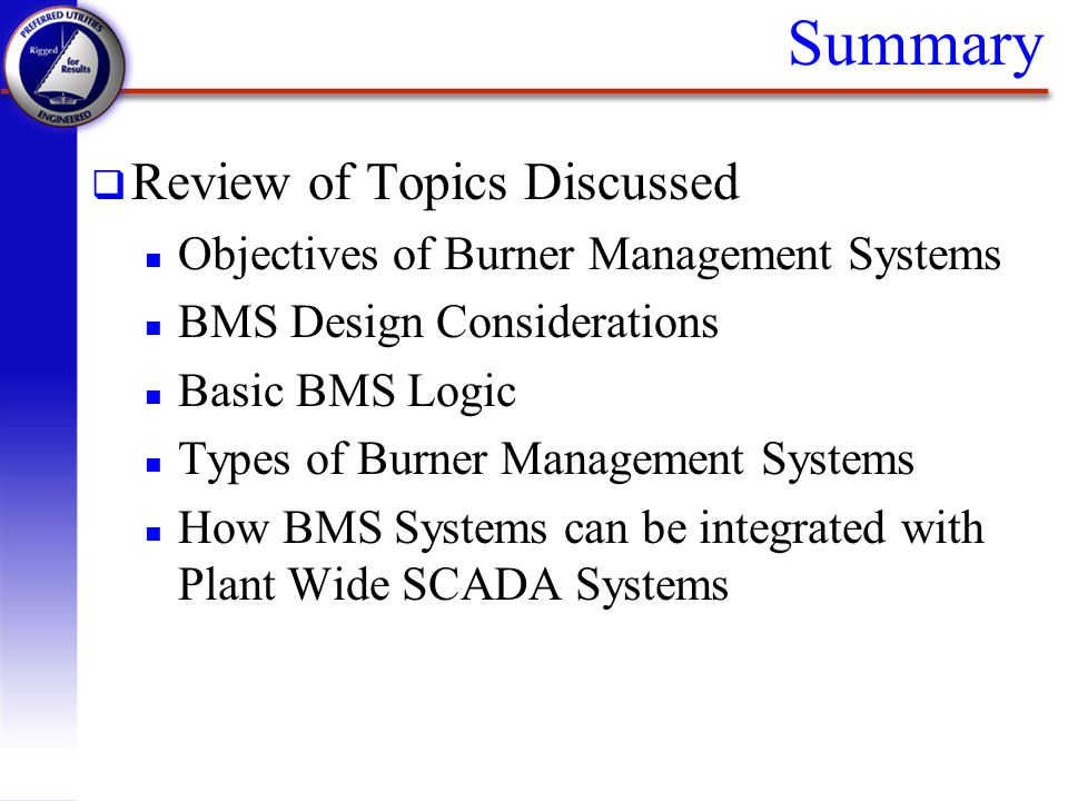 Summary Review of Topics Discussed