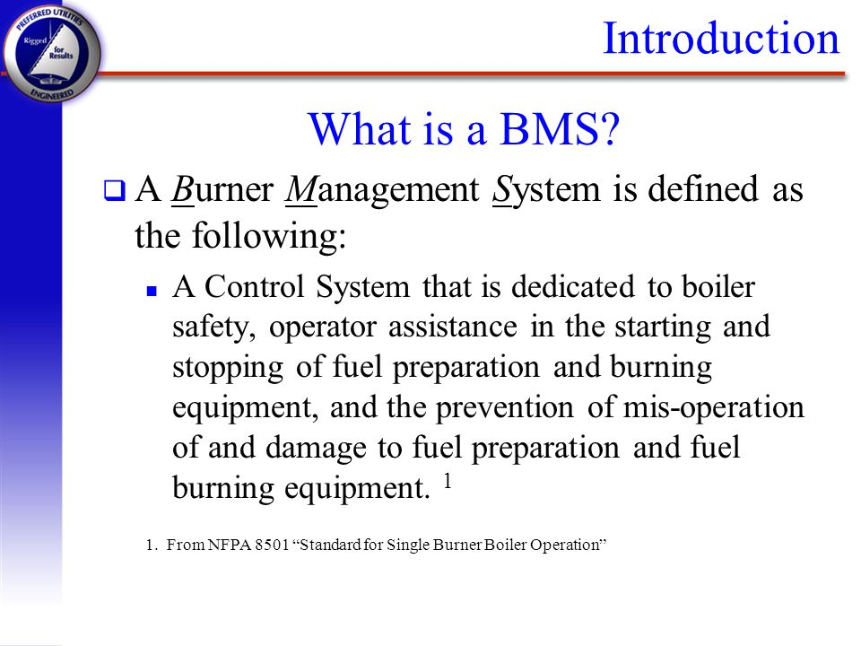 Introduction What is a BMS