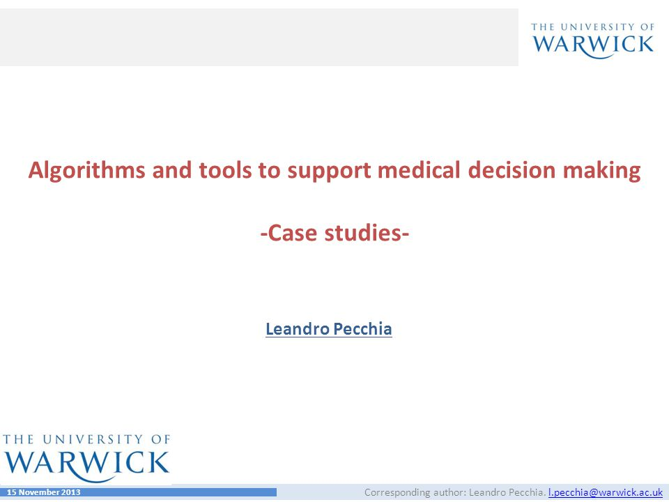 Algorithms and tools to support medical decision making