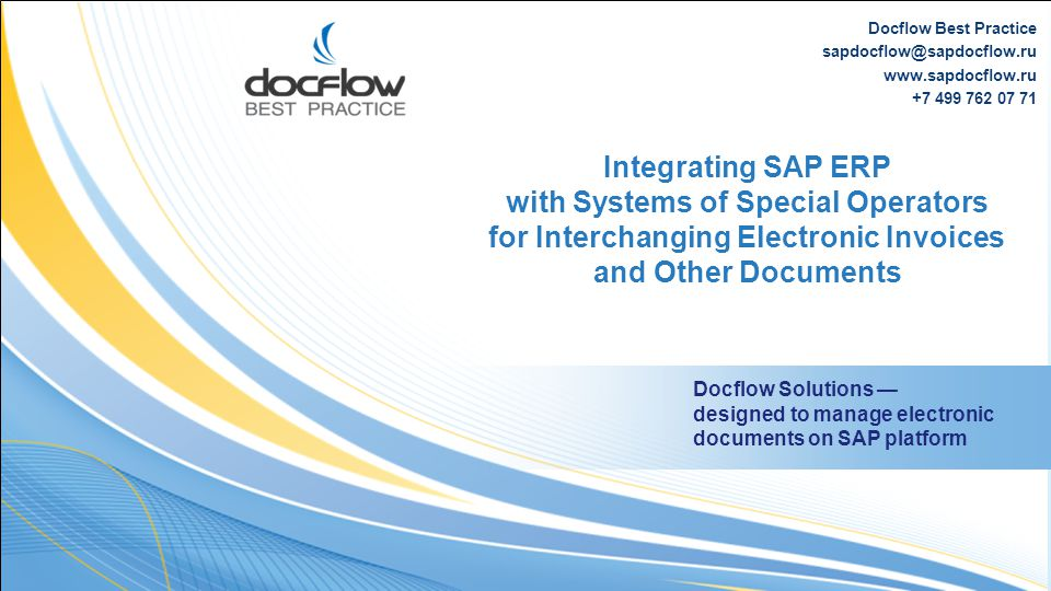 Integrating SAP ERP with Systems of Special Operators for Interchanging Electronic Invoices and Other Documents