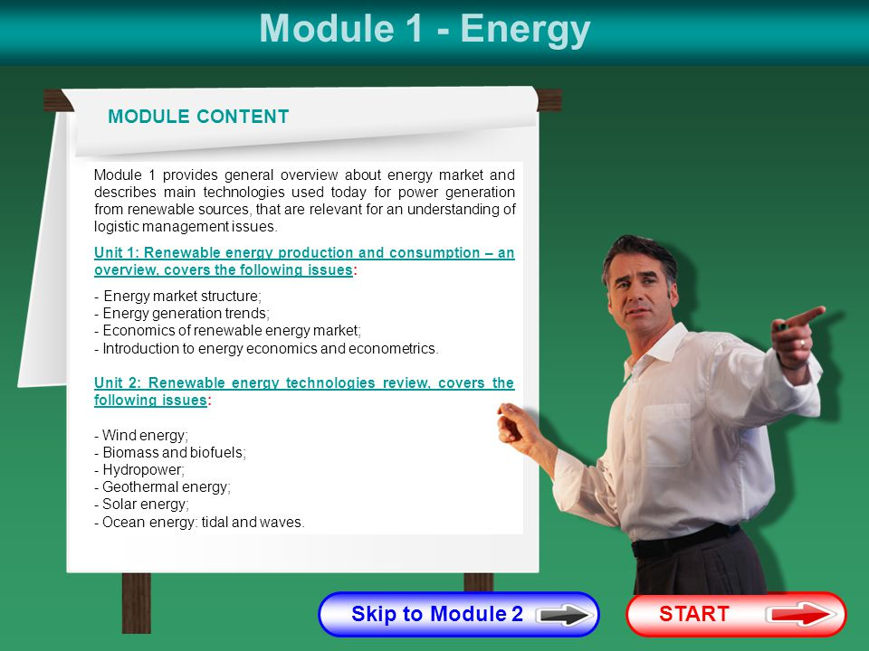 Module 1 - Energy Skip to Module 2 START MODULE CONTENT