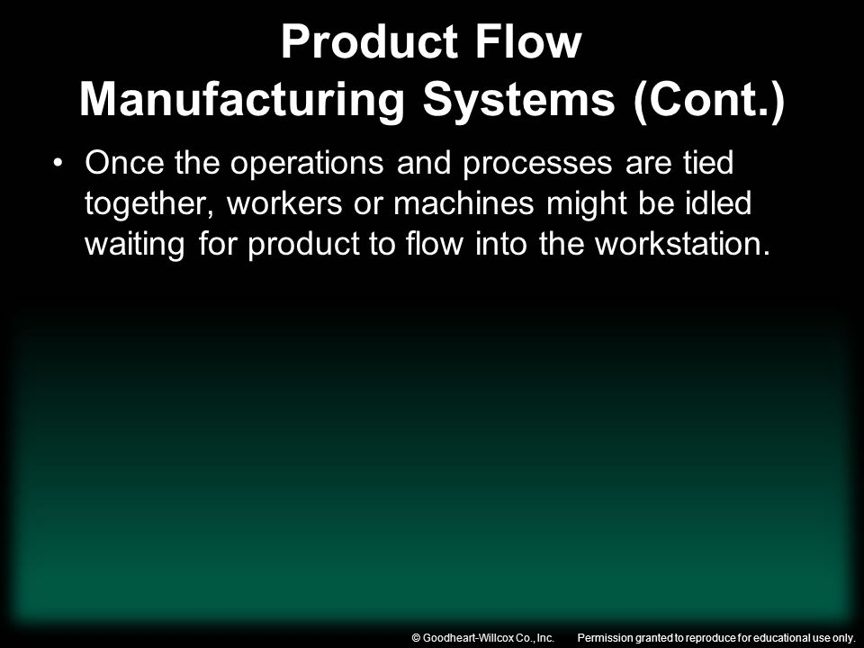 Product Flow Manufacturing Systems (Cont.)