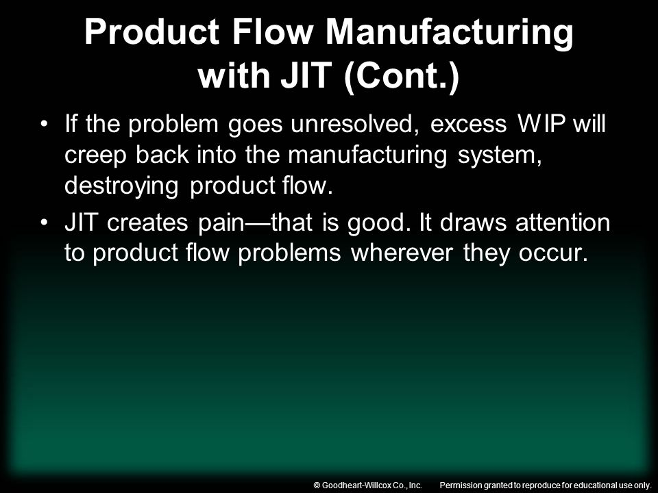 Product Flow Manufacturing with JIT (Cont.)