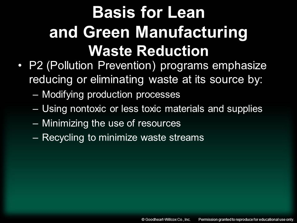 Basis for Lean and Green Manufacturing Waste Reduction