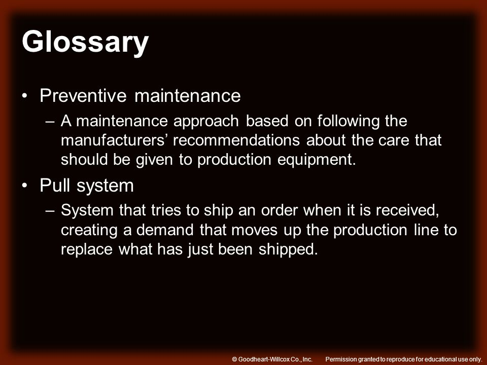 Glossary Preventive maintenance Pull system