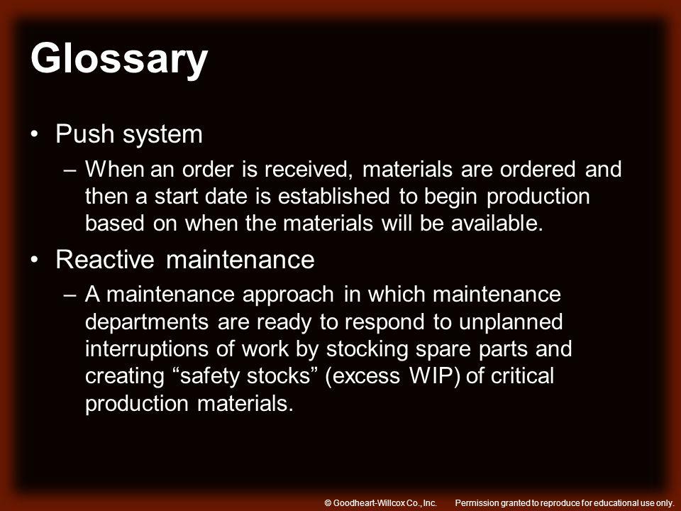 Glossary Push system Reactive maintenance
