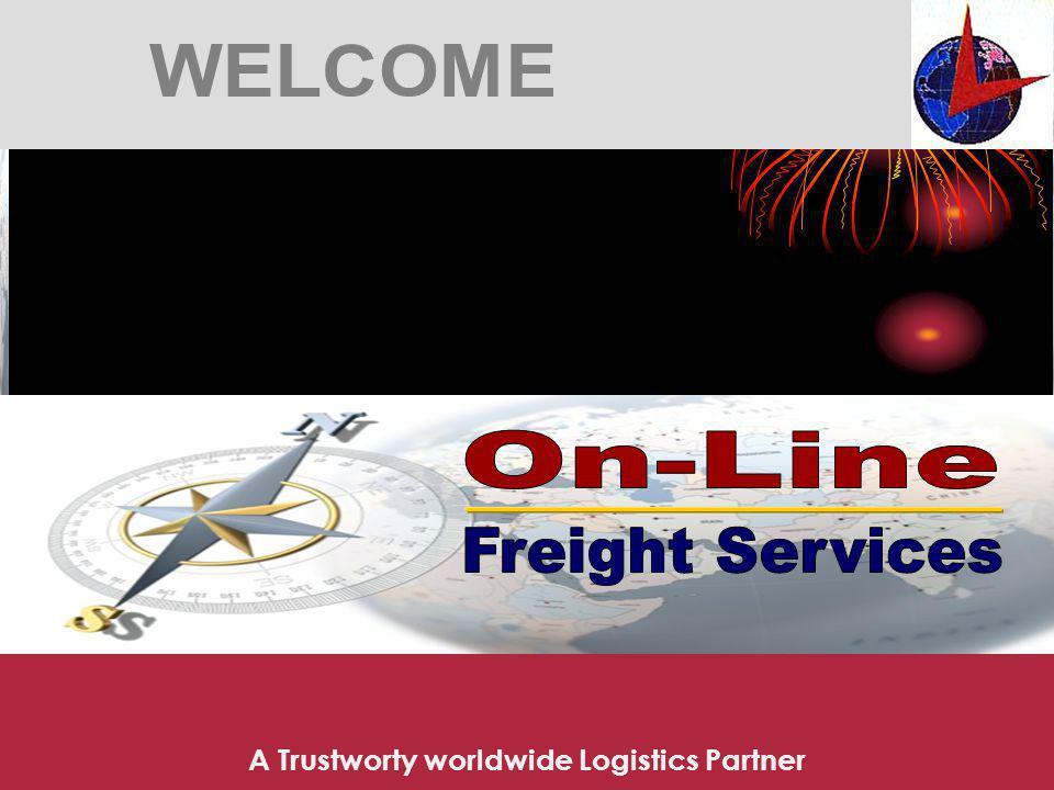 A Trustworty worldwide Logistics Partner