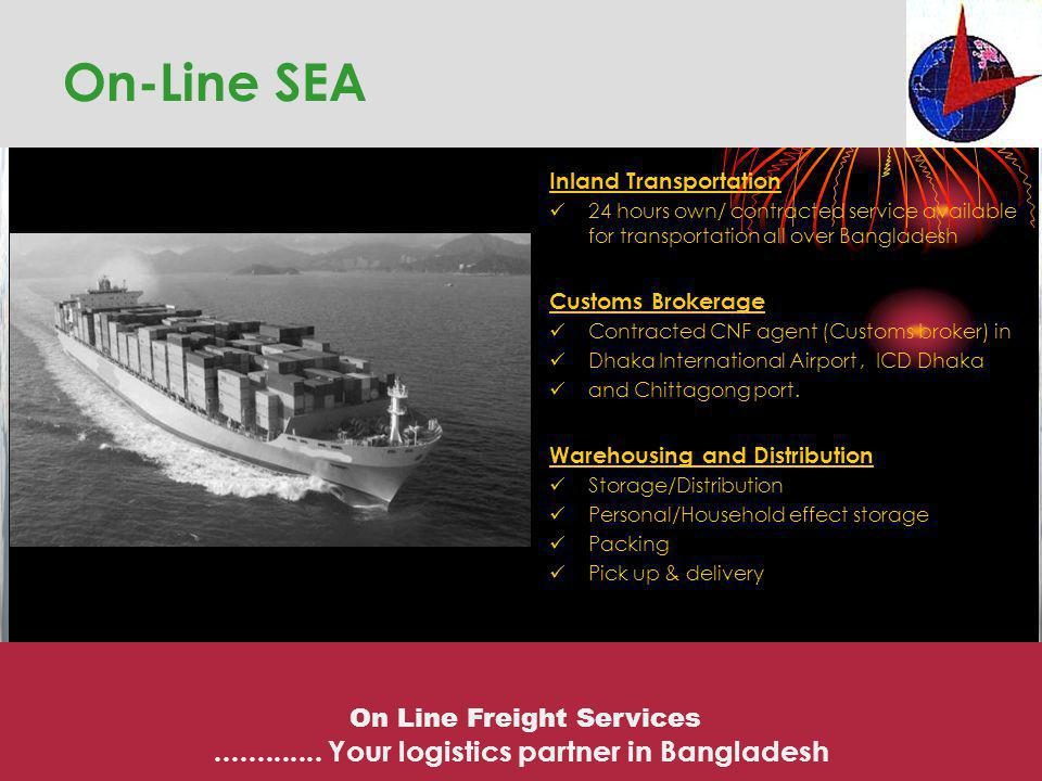 On-Line SEA ............. Your logistics partner in Bangladesh