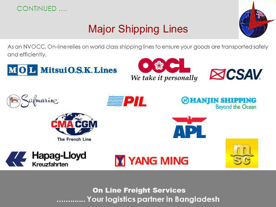 CONTINUED …. Major Shipping Lines.