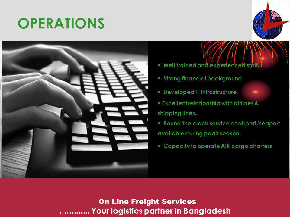 OPERATIONS ............. Your logistics partner in Bangladesh