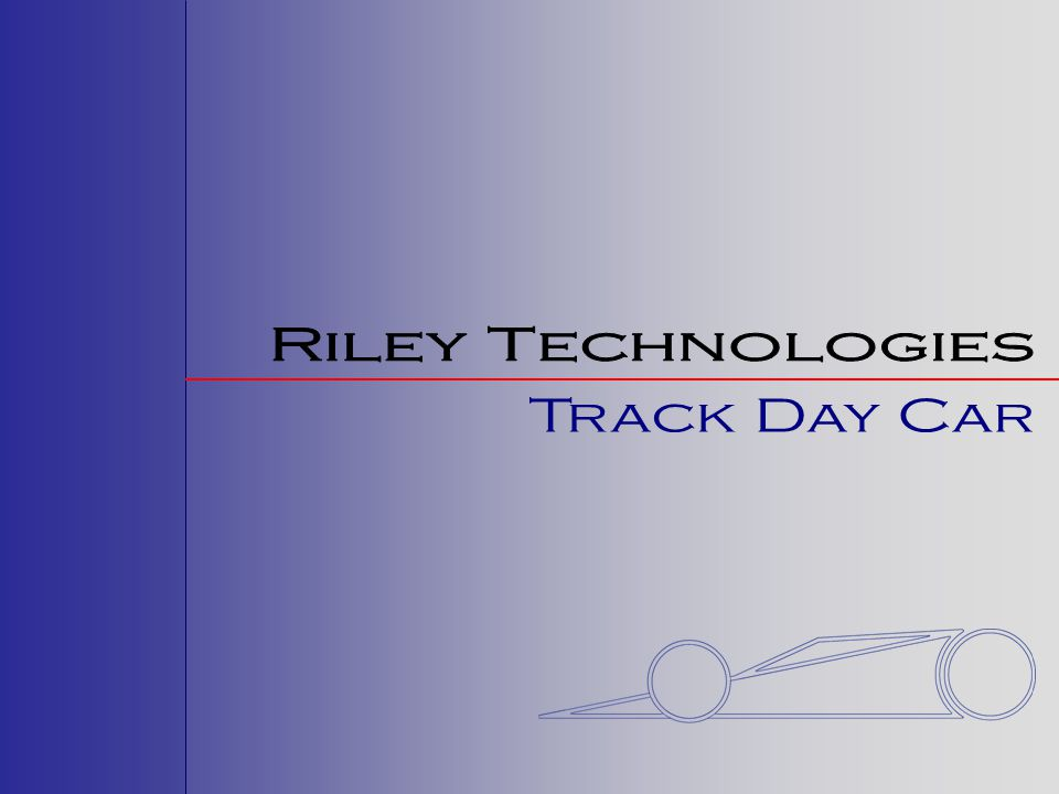 Riley Technologies Track Day Car