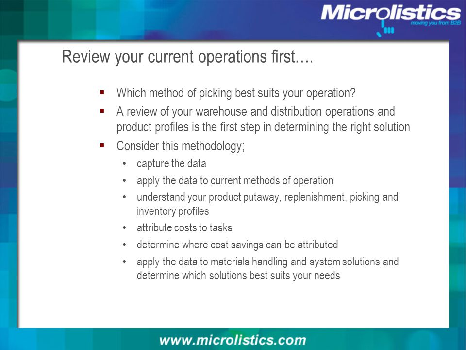 Review your current operations first….