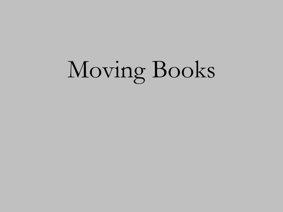 Moving Books