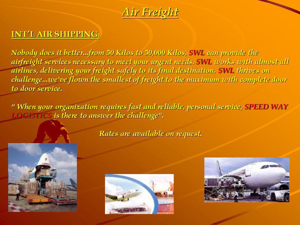 Air Freight INT'L AIR SHIPPING:
