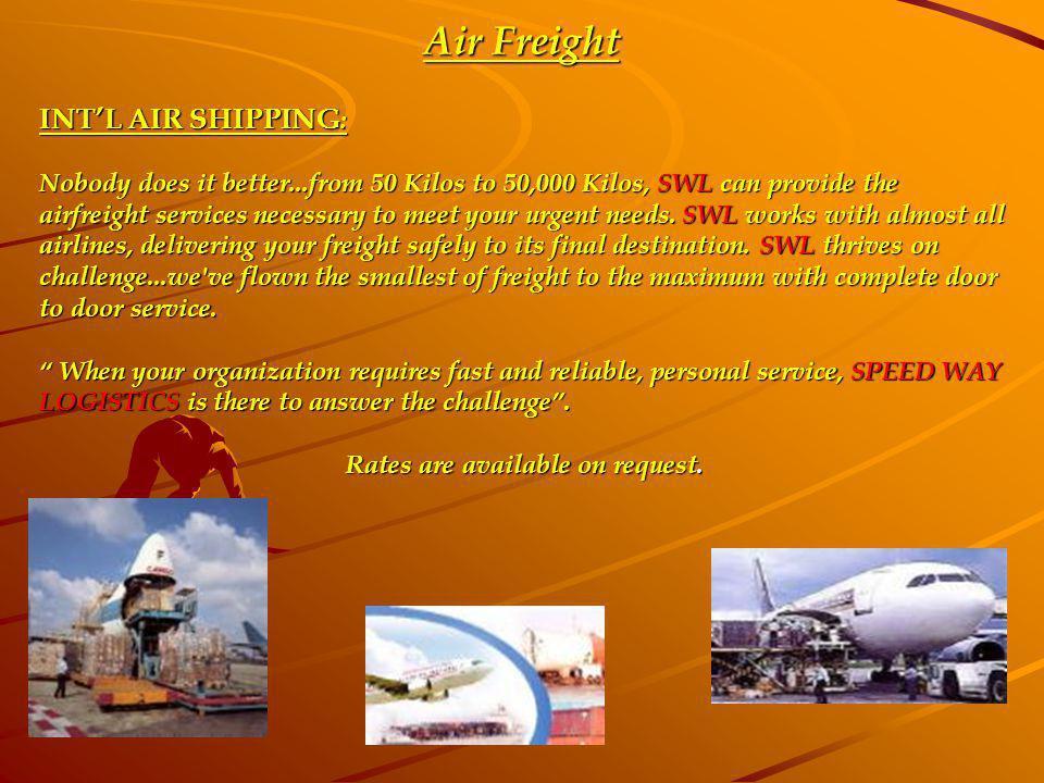 Air Freight INT'L AIR SHIPPING: