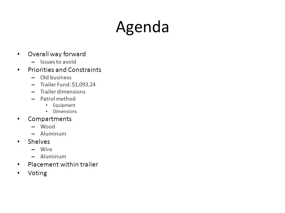 Agenda Overall way forward Priorities and Constraints Compartments
