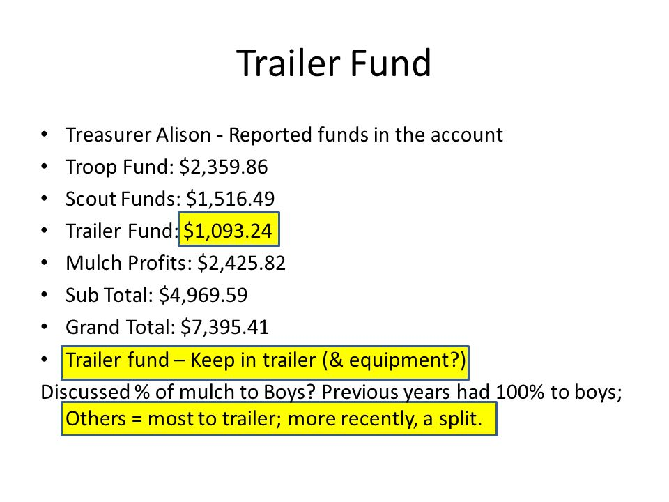 Trailer Fund Treasurer Alison - Reported funds in the account