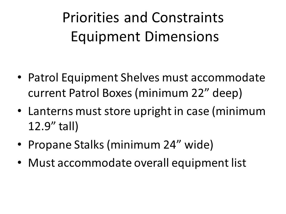 Priorities and Constraints Equipment Dimensions
