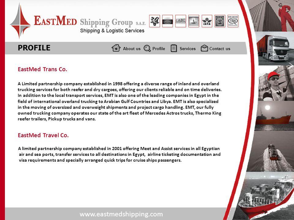 PROFILE EastMed Trans Co. EastMed Travel Co.