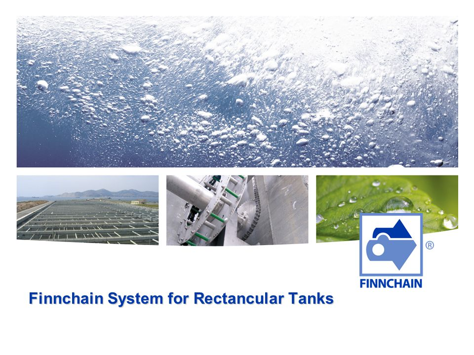 Finnchain System for Rectancular Tanks