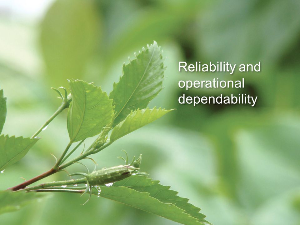 Reliability and operational dependability