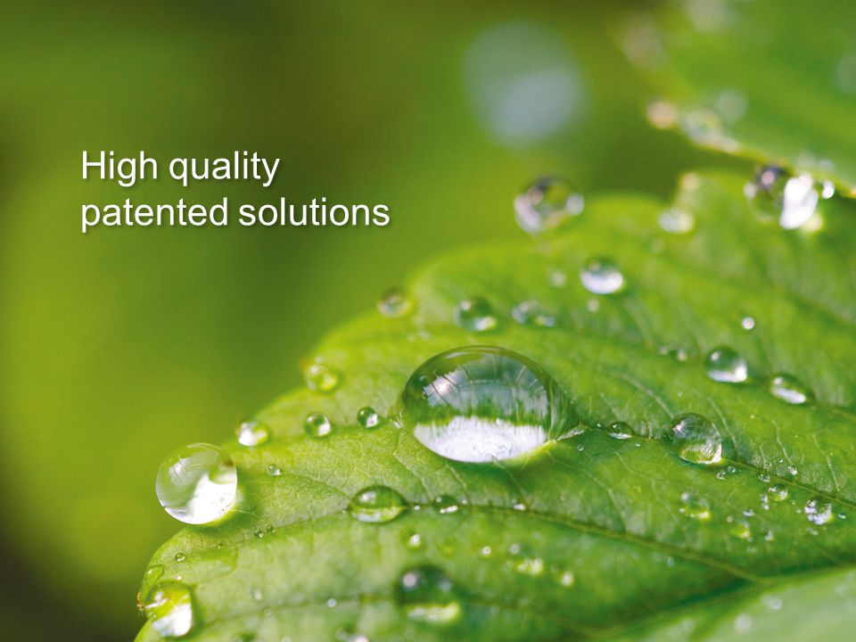 High quality patented solutions