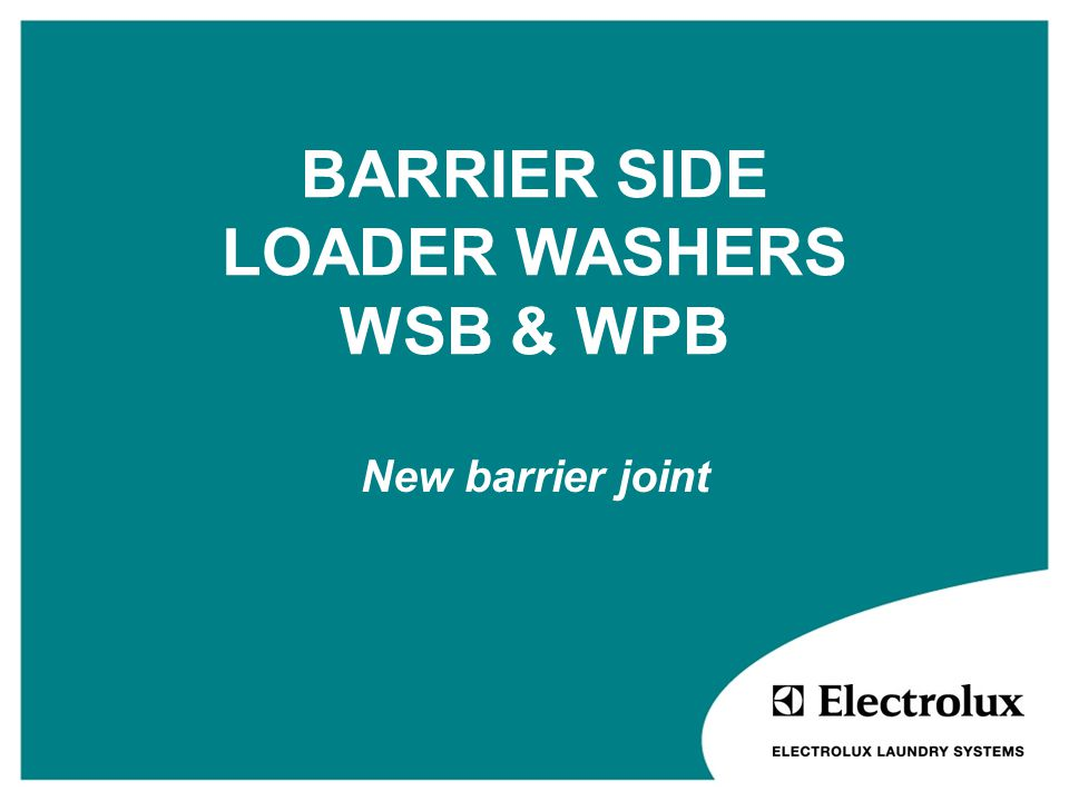 BARRIER SIDE LOADER WASHERS WSB & WPB