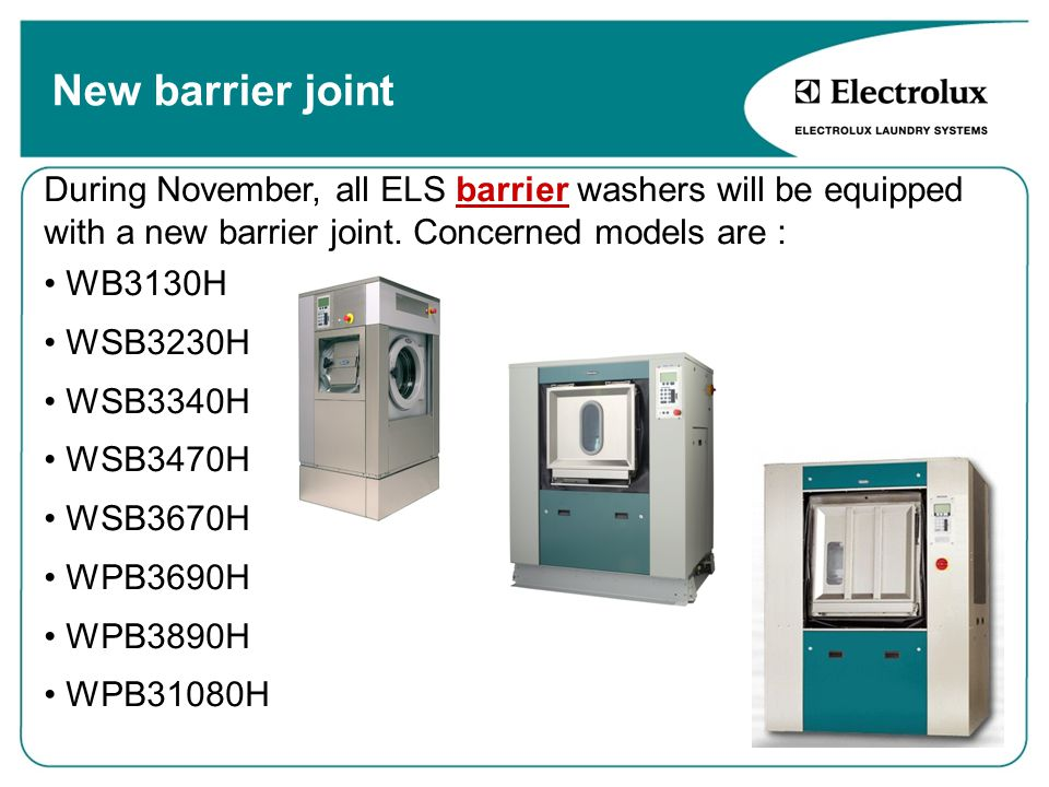 New barrier joint During November, all ELS barrier washers will be equipped with a new barrier joint. Concerned models are :