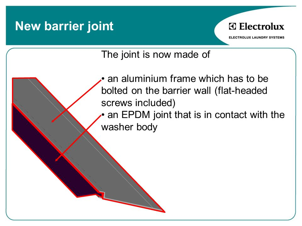 New barrier joint The joint is now made of