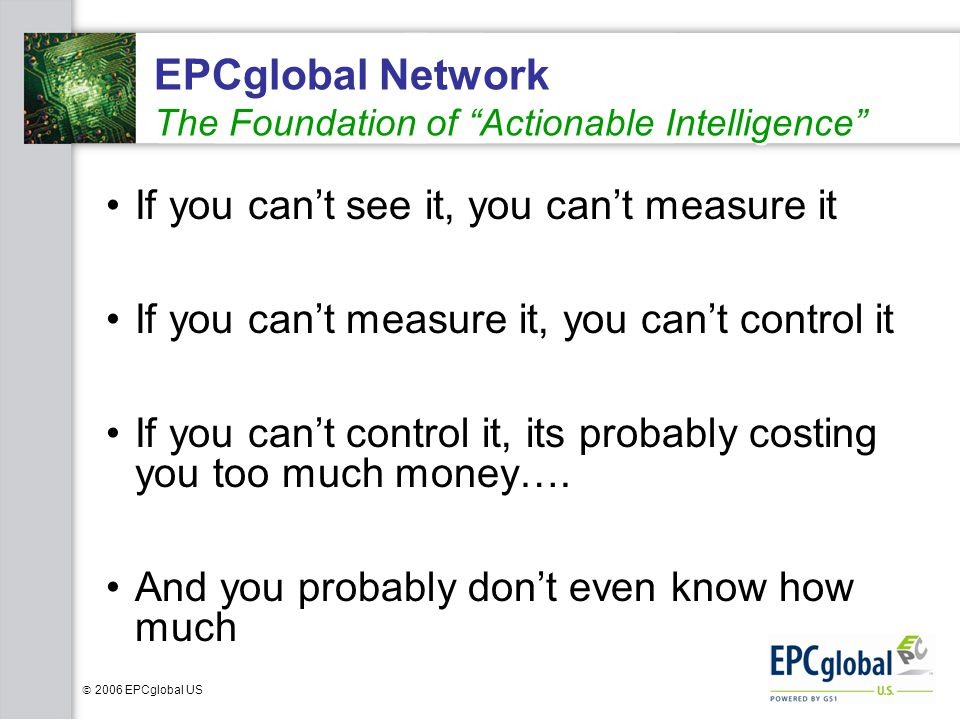 EPCglobal Network The Foundation of Actionable Intelligence