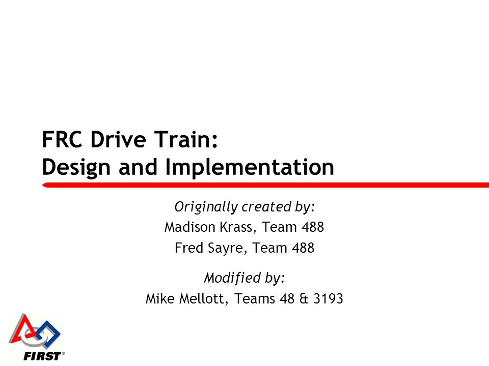 FRC Drive Train: Design and Implementation