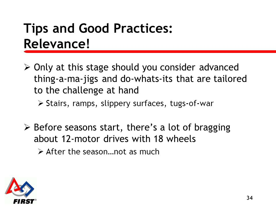 Tips and Good Practices: Relevance!